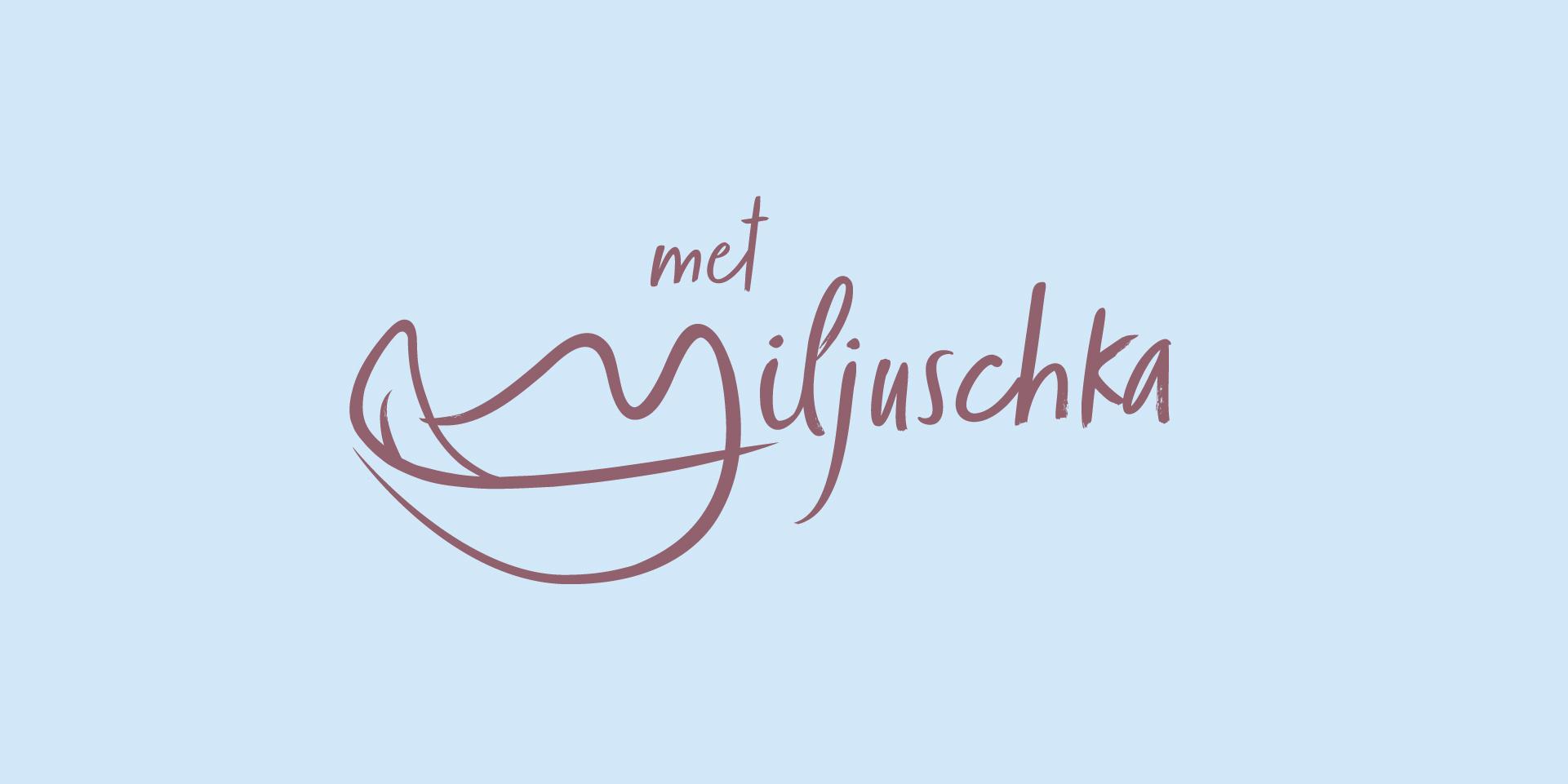 Met Miljuschka
